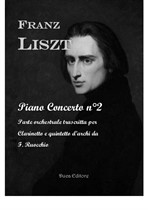 Liszt Piano Concerto No.2 - Clarinet and String Quintet